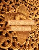 Close Read: The California Gold Rush Reader Response Infor
