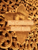 Close Read: The California Gold Rush Reader Response Infor