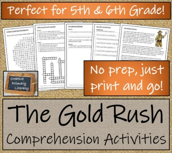 The California Gold Rush - 5th & 6th Grade Close Reading Activity