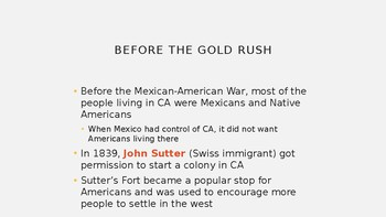 The California Gold Rush Notes