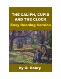 The Caliph, Cupid and the Clock - Easy Reading O. Henry Story + Quiz