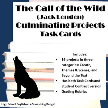 The Call of the Wild Culminating Projects [Task Cards] (Ja
