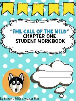 The Call of the Wild Chapter One Student Workbook