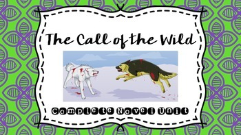 The Call of the Wild Complete Novel Unit #HappyNewYear