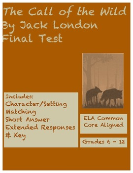 The Call of the Wild Final Assessment