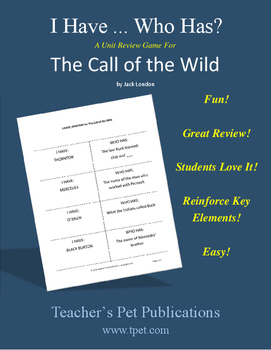 The Call of the Wild I Have Who Has Novel Review Game