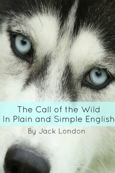 The Call of the Wild In Plain and Simple English