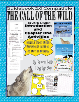 The Call of the Wild Introduction and Chapter One