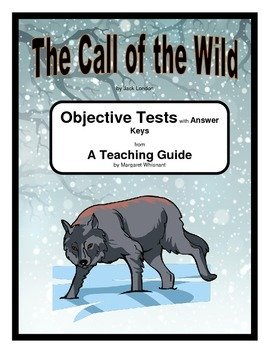 Call of the Wild      Objective Tests