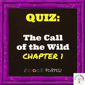 QUIZ: The Call of the Wild Chapter 1