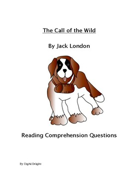The Call of the Wild Reading Comprehension Questions