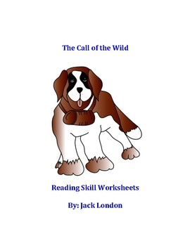 The Call of the Wild Reading Skills Worksheets