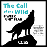 The Call of the Wild Unit Plan - 5 Weeks - Jack London, No