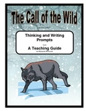 Call of the Wild   Thinking and Writing Prompts