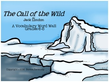 The Call of the Wild Vocabulary Word Wall