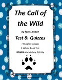 The Call of the Wild: Whole Book Test & 7 Chapter Quizzes