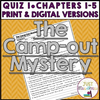 The Camp-Out Mystery Quiz 1 (Ch. 1-5)