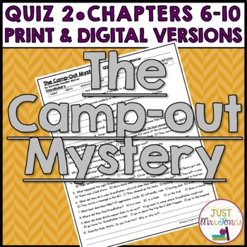 The Camp-Out Mystery Quiz 2 (Ch. 6-10)