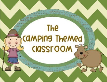 The Camping Themed Classroom