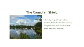 Voices of Canada The Canadian Shield Power Point