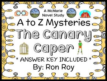 The Canary Caper : A to Z Mysteries (Ron Roy) Novel Study / Comprehension