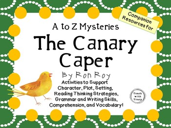 The Canary Caper by Ron Roy:  A Complete Literature Study!