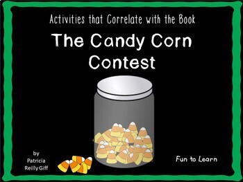 The Candy Corn Contest ~ 40 pgs of Common Core Activities