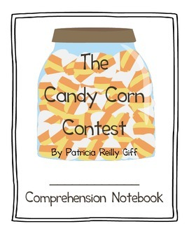 The Candy Corn Contest Comprehension Notebook