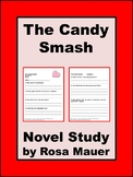 The Candy Smash Lemonade War Book 4 Novel Study