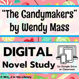 The Candymakers by Wendy Mass DIGITAL Novel Study