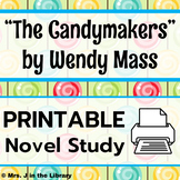 The Candymakers by Wendy Mass Novel Study