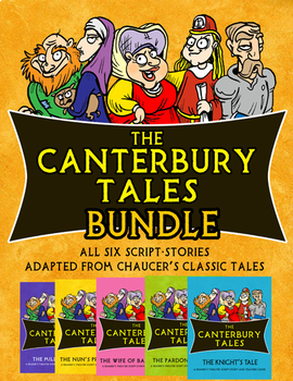 The Canterbury Tales Bundle (Collection of Six Reader's Theater Script-Stories)