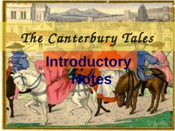 The Canterbury Tales Intro Notes