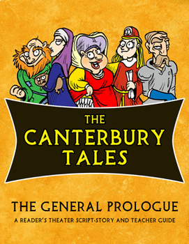 The Canterbury Tales: The General Prologue Reader's Theater Script-Story