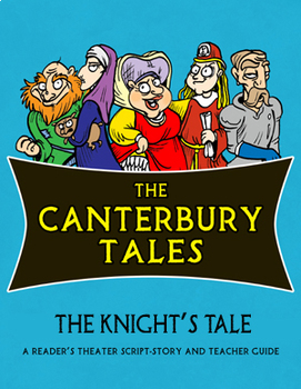 The Canterbury Tales: The Knight's Tale Reader's Theater Script-Story