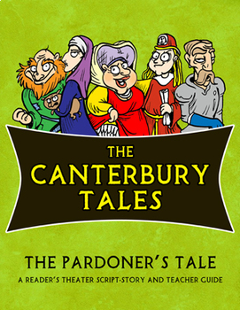 The Canterbury Tales: The Pardoner's Tale Reader's Theater Script-Story