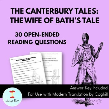 The Canterbury Tales: The Wife of Bath's Tale - Reading Homework Questions