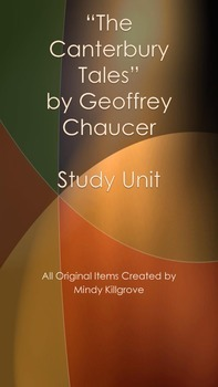 The Canterbury Tales by Geoffrey Chaucer Study Unit- Updat