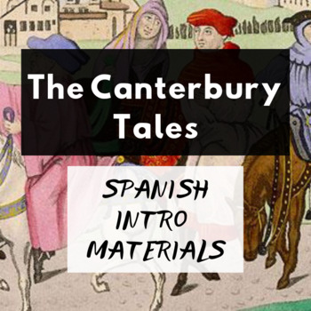 The Canterbury Tales for Spanish-Speakers Introduction Materials (ESOL)
