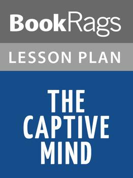 The Captive Mind Lesson Plans