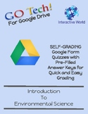 GOTech! Google Form Quizzes Introduction to Environmental Science