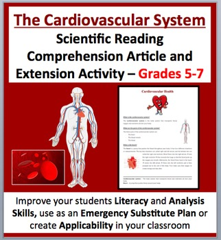 The Cardiovascular System - Scientific Reading Comprehension – Grades 5-7