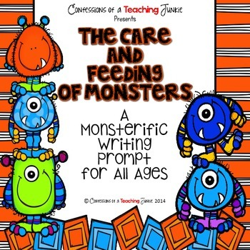 The Care and Feeding of Monsters - A Monsterific Writing Prompt for All Ages