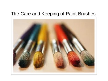 The Care and Keeping of Paint Brushes