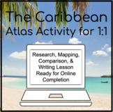 The Caribbean Islands Geography Atlas Activity for 1:1 Goo
