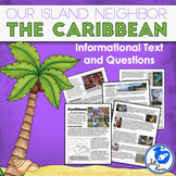 """The Caribbean: Our Island Neighbors"" Informational Complex Text and Questions"