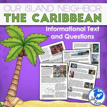 Caribbean: Our Island Neighbors Informational Complex Text and Questions