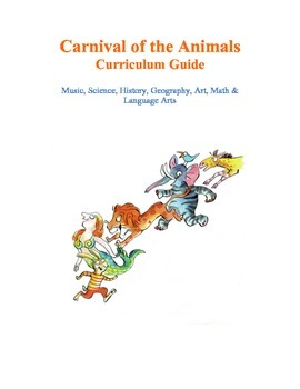 The Carnival of the Animals Curriculum Guide with Unit Stu