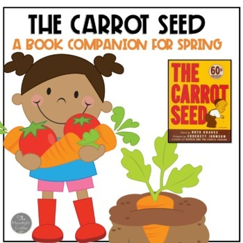 The Carrot Seed BOOK COMPANION