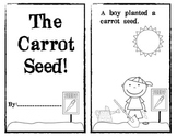 The Carrot Seed Emergent Reader